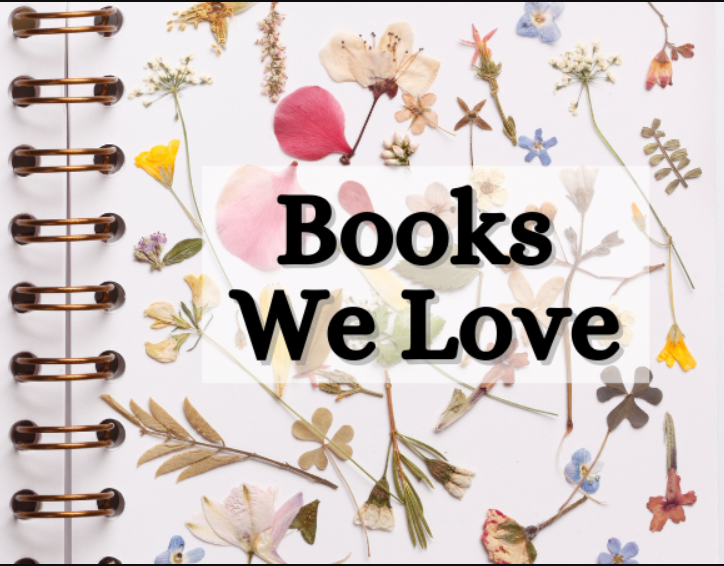 """""""Books We love by Flowers Galore Magazine"""""""